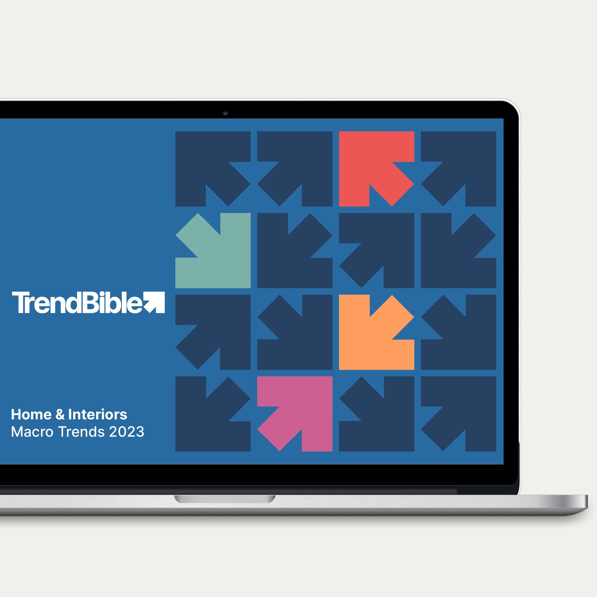 Trend Forecasting   Home & Interior Macro Trends 2023   TrendBible
